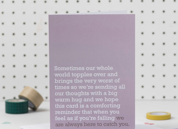 'We Are Here To Catch You' Cancer Card