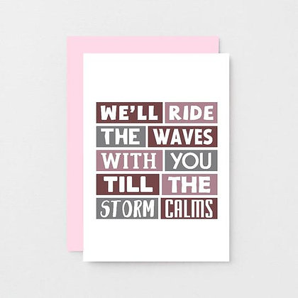 'We'll Ride The Waves With You' Cancer Card