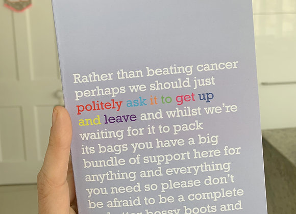 'Politely Ask It To Leave' Cancer Card