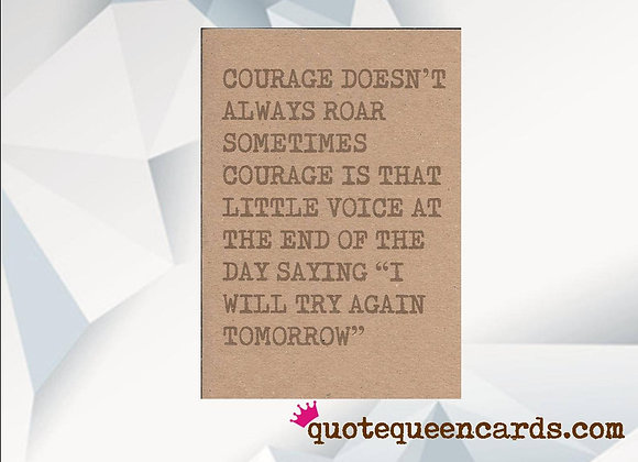 'Courage Doesn't Always Roar' Cancer Card