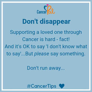 #CancerTips Don't Disappear.jpg