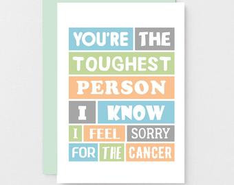 'Toughest Person I Know' Cancer Card