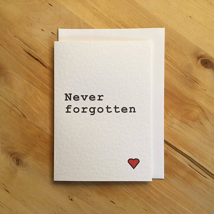 Never Forgotten - Empathy Card
