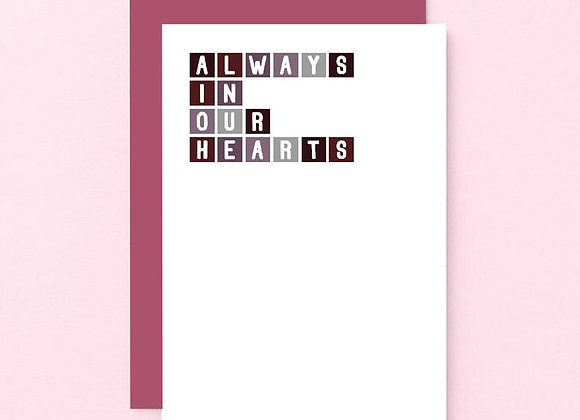 'Always In Our Hearts' Empathy Card