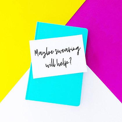 Maybe swearing will help - Empathy Card