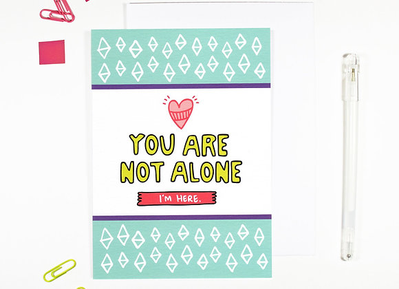 'You Are Not Alone' Cancer Card