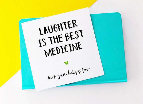Laughter is the Best Medicine - Empathy Card