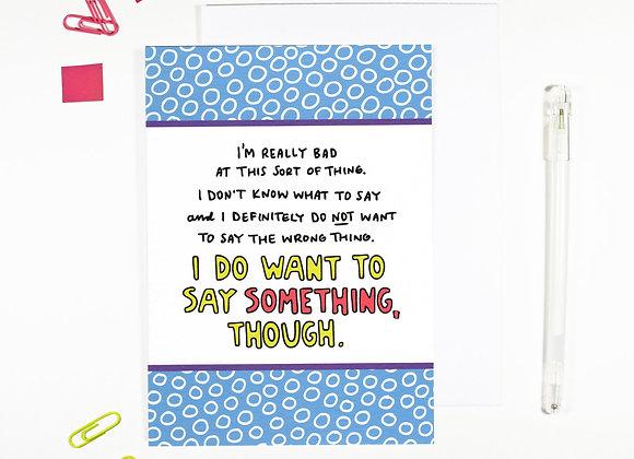 I want to say something - Empathy Card