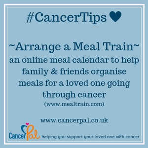 #CancerTips Arrange a Meal Train