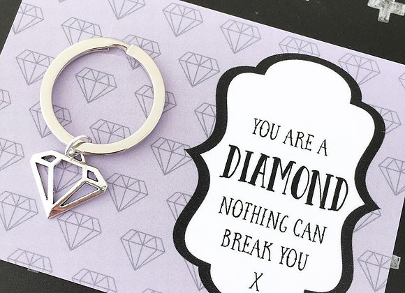 You Are A Diamond - Strength Keyring