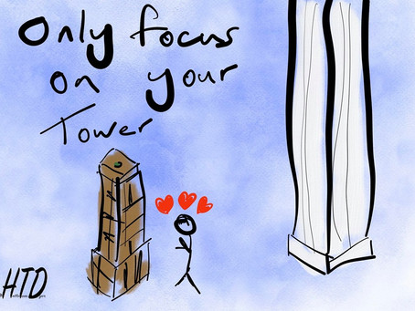 Guest Blog   Only Focus On Your Tower