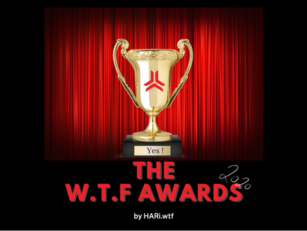 The W.T.F. awards 2020 by HARi