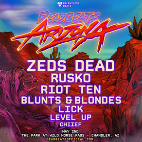 DEADBEATS ARIZONA RETURNS TO THE PARK AT WILD HORSE PASS ON MAY 2ND