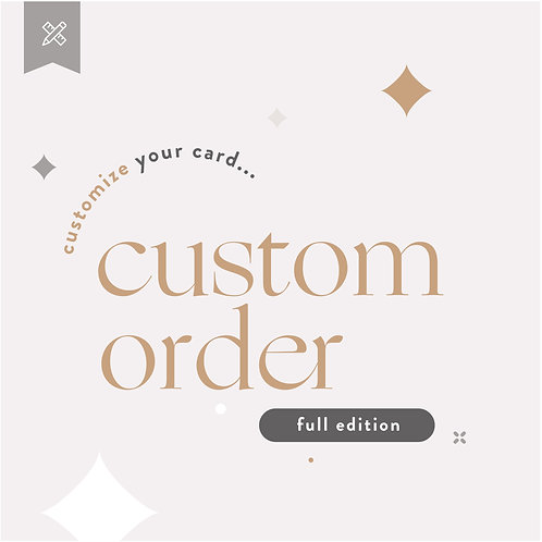 Custom Order Weddings - Full Edition
