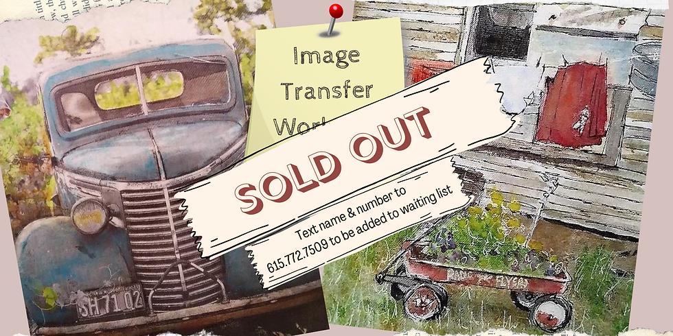 Image Transfer Workshop - SOLD OUT!