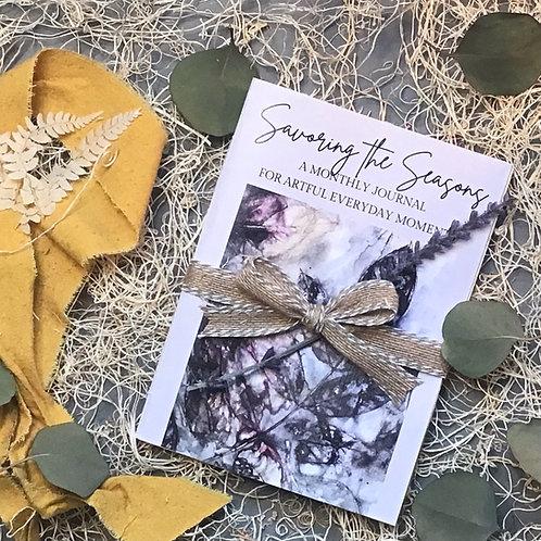 Savoring the Seasons Monthly Journal