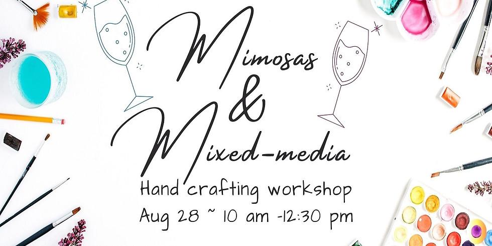 Mimosas & Mixed Media Workshop