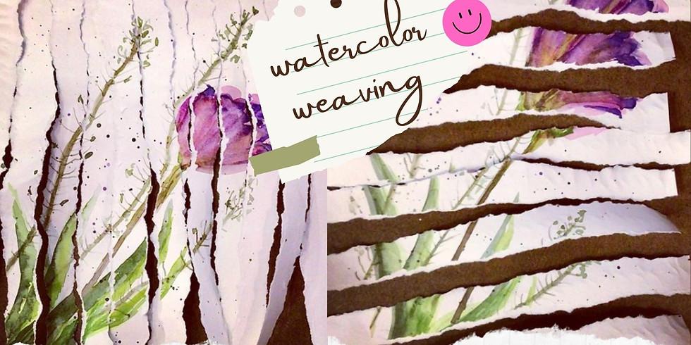 Watercolor Weaving Workshop