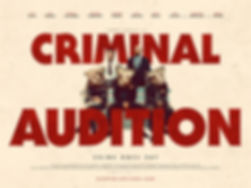 CriminalAudition_QuadPoster_Large.jpg