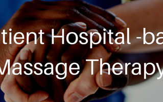 Massage Therapy in a Hospital Setting