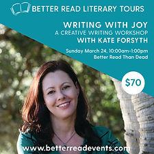 Joyful  Writing Kate Forsyth March 19 So