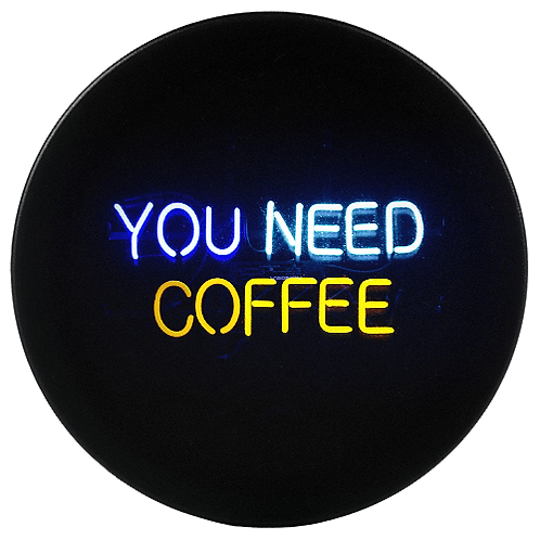 YOU NEED COFFEE