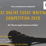 LAWMENTOR'S 1ST ONLINE ESSAY WRITING COMPETITION, 2K20