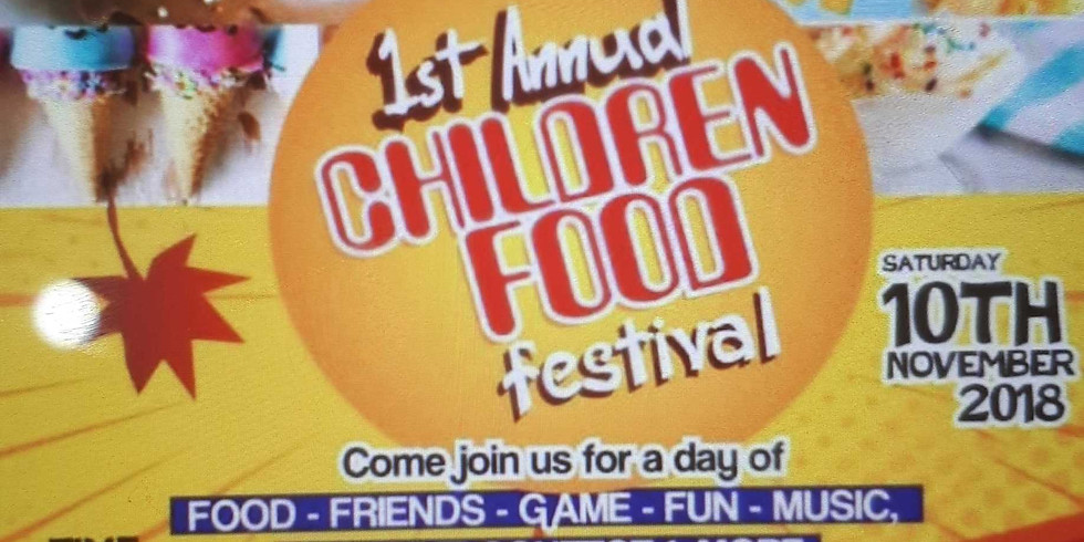 1st Annual Children Food Festival - by The Kidz Network Africa