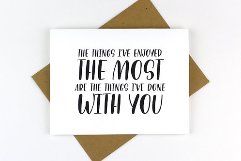 THE THINGS I'VE ENJOYED THE MOST | CARD