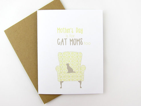 MOTHER'S DAY IS FOR CAT MOMS TOO | CARD
