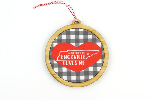 SOMEBODY IN KNOXVILLE LOVES ME | ORNAMENT
