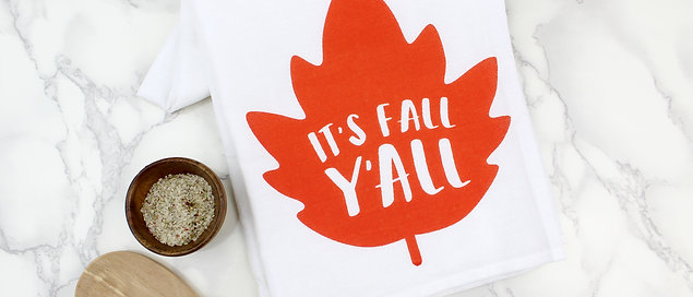 IT'S FALL Y'ALL   KITCHEN TOWEL
