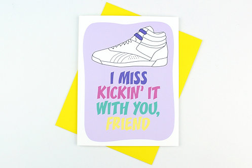 KICKIN IT WITH YOU | CARD