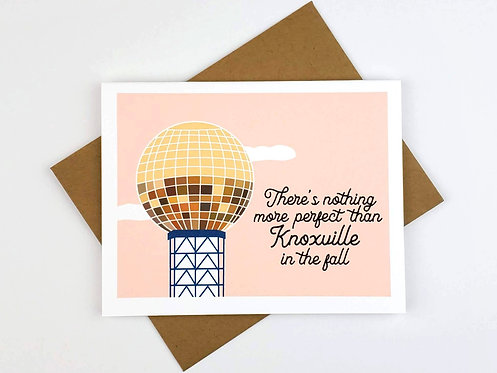 THERE'S NOTHING MORE PERFECT THAN KNOXVILLE IN THE FALL   CARD
