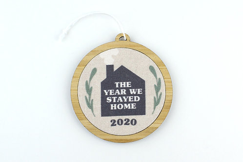 THE YEAR WE STAYED HOME | ORNAMENT | WHOLESALE