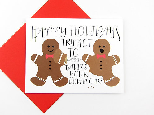 TRY NOT TO CANNIBALIZE YOUR LOVED ONES | CARD | WHOLESALE