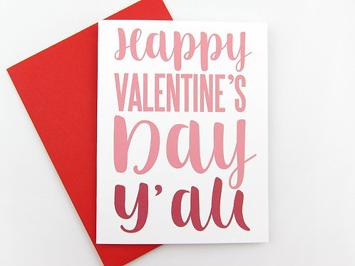 HAPPY VALENTINE'S DAY Y'ALL | CARD