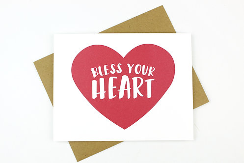 BLESS YOUR HEART | CARD