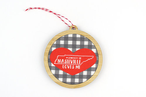 SOMEBODY IN NASHVILLE LOVES ME | ORNAMENT