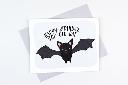 YOU OLD BAT | CARD