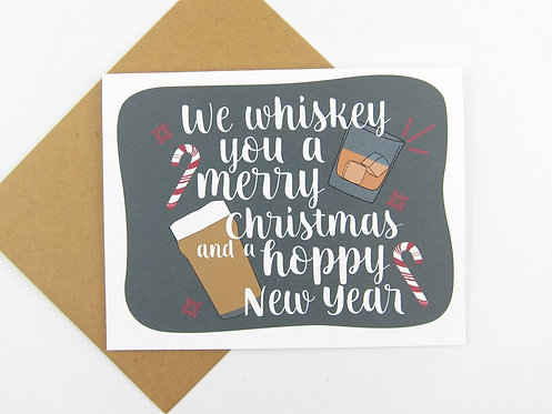 WE WHISKEY YOU A MERRY CHRISTMAS | CARD