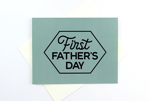 FIRST FATHER'S DAY HEXAGON | CARD