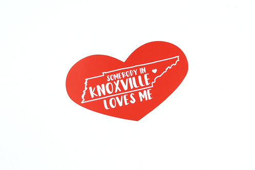 SOMEBODY IN KNOXVILLE LOVES ME | STICKER | WHOLESALE