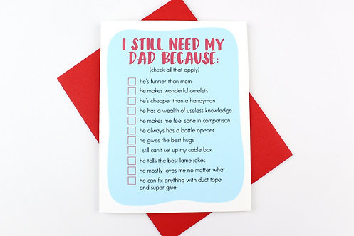I STILL NEED MY DAD | CARD