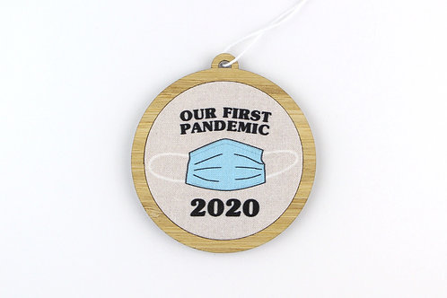 OUR FIRST PANDEMIC | ORNAMENT