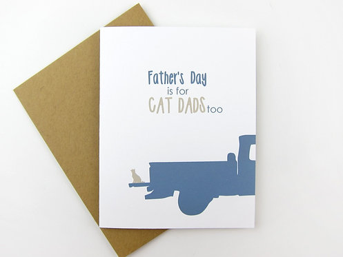 FATHER'S DAY IS FOR CAT DADS TOO | CARD
