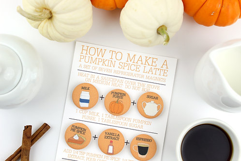 HOW TO MAKE A PUMPKIN SPICE LATTE | SET OF 7 MAGNETS