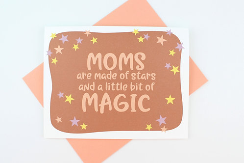 MOMS ARE MADE OF STARS | CARD