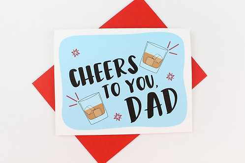CHEERS TO YOU DAD | CARD
