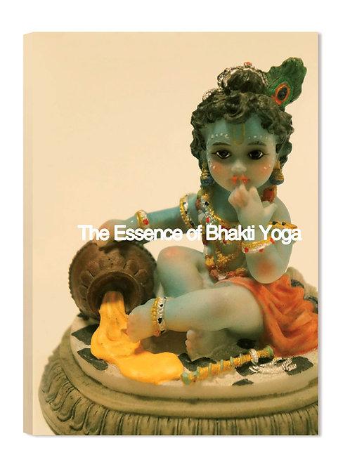 The Essence of Bhakti Yoga バクティヨーガの真髄